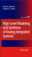 High Level Modeling and Synthesis of Analog Integrated Systems