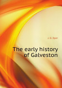 The early history of Galveston
