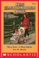 The Baby Sitters Club  52  Mary Anne   2 Many Babies