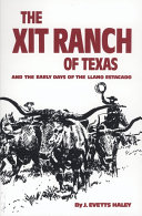 Pdf The XIT Ranch of Texas and the Early Days of the Llano Estacado