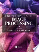 Encyclopedia of Image Processing