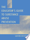 The Educator S Guide To Substance Abuse Prevention