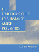 The Educator's Guide To Substance Abuse Prevention Pdf/ePub eBook