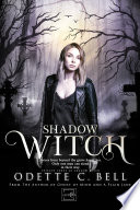 Shadow Witch Episode Three Book