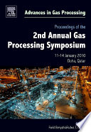 Proceedings Of The 2nd Annual Gas Processing Symposium Book PDF