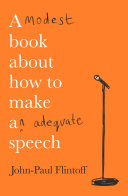 A Modest Book About How to Make an Adequate Speech