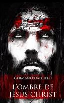 L'Ombre de Jesus-Christ ebook
