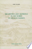 Metaphysics and Aesthetics in the Works of Eduardo Barrios