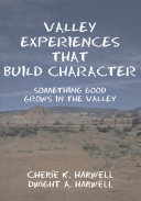 Valley Experiences That Build Character