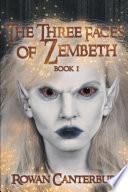 The Three Faces of Zembeth