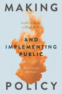 Making and Implementing Public Policy