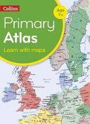 Collins Primary Atlases   Collins Primary Atlas
