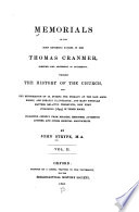 Memorials of the Most Reverend Father in God Thomas Cranmer  Sometime Lord Archbishop of Caterbury