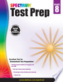 """Spectrum Test Prep, Grade 8"" by Spectrum"