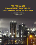 Performance Management for the Oil, Gas, and Process Industries