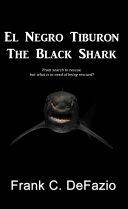 El Negro Tiburon - The Black Shark Book