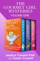 The Gourmet Girl Mysteries Volume One