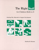 The Right Stuff for Children Birth to 8