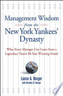 Management Wisdom From the New York Yankees  Dynasty
