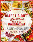 DIABETIC DIET COOKBOOK AFTER 50  SECOND EDITION