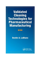 Validated Cleaning Technologies for Pharmaceutical Manufacturing