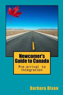 Newcomer s Guide to Canada