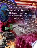 Department Of Defense Chemical And Biological Defense Program Annual Report To Congress 2005