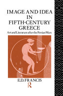 Image and Idea in Fifth Century Greece