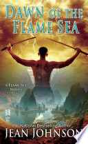 Download Dawn of the Flame Sea Book