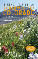 Hiking Trails of Southwestern Colorado, Fifth Edition Pdf/ePub eBook