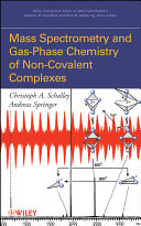 Mass Spectrometry of Non Covalent Complexes