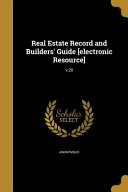 Real Estate Record and Builders  Guide  Electronic Resource