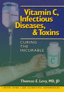 Vitamin C, Infectious Diseases, and Toxins