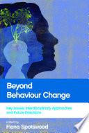 Beyond Behaviour Change