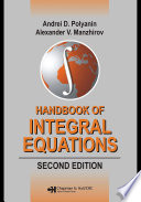 Handbook of Integral Equations