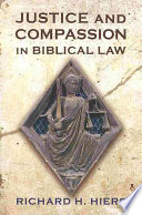 Justice and Compassion in Biblical Law Book