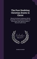The Poor Doubting Christian Drawn to Christ