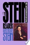 """""""A Stein Reader"""" by Gertrude Stein, Ulla E. Dydo"""