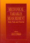 Mechanical Variables Measurement - Solid, Fluid, and Thermal