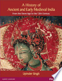 A History of Ancient and Early Medieval India: From the Stone Age to the 12th Century (PB)