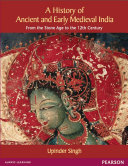 A History of Ancient and Early Medieval India  From the Stone Age to the 12th Century  PB