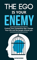 The Ego Is Your Enemy PDF