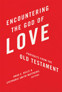 Encountering the God of Love Book