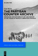 The Partisan Counter-Archive [Pdf/ePub] eBook