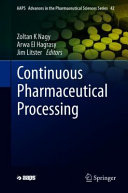 Continuous Pharmaceutical Processing Book
