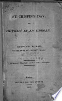 St. Crispin's day; or, Gotham in an uproar! An historical ballad, to the tune of