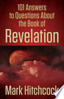 101 Answers to Questions About the Book of Revelation Book