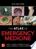 Atlas of Emergency Medicine 5th Edition