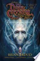 Jim Henson s The Dark Crystal  Creation Myths Book