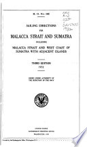 Sailing Directions for Malacca Strait and Sumatra Including Malacca Strait and West Coast of Sumatra with Adjacent Islands